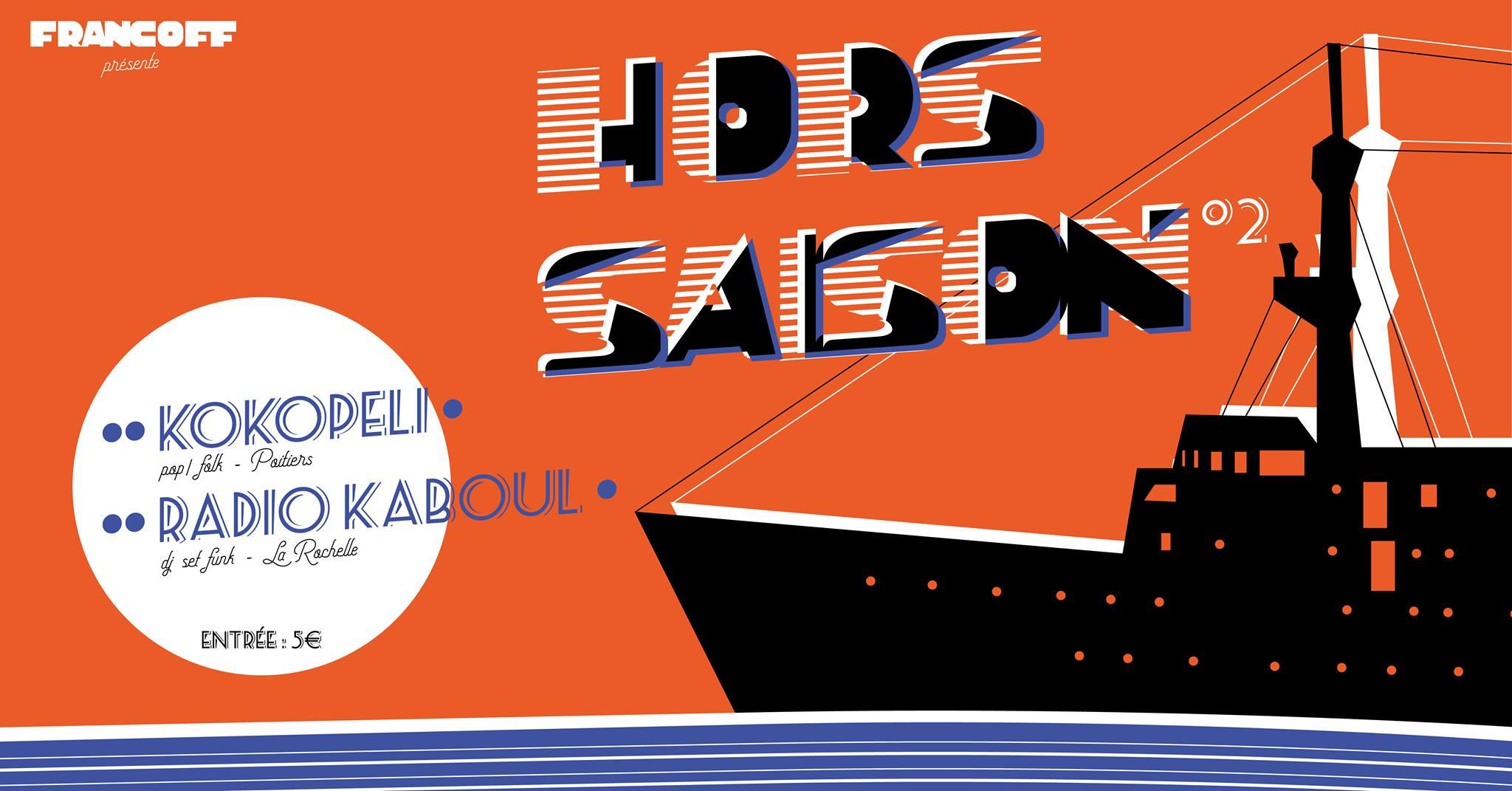 Samedi 15 juin 2019 à 18h : Hors Saison °2 // Kokopeli + Radio Kaboul